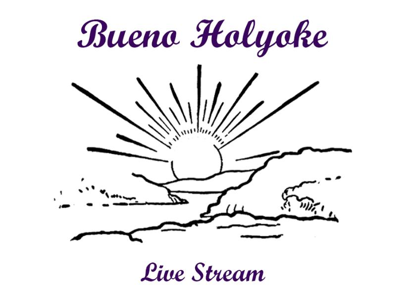 Bueno+Holyoke+Live+Stream